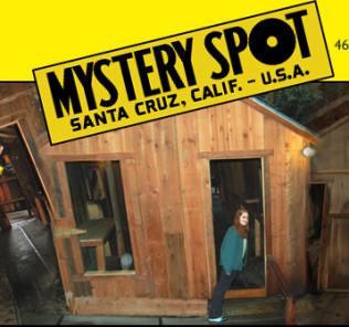 The Mystery Spot, Santa Cruz, CA
